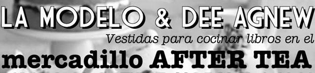 Ediciones Modelo: After Tea